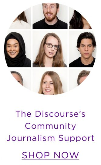 Support The Discourse's Community Journalism